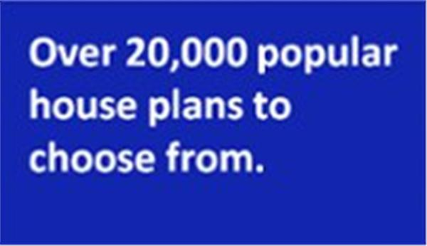 Over 2000 house plans to choose from