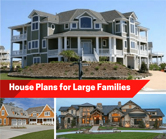 What to Build if You Have a Large or Multigenerational Family