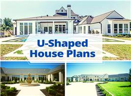 Three residential exteriors illustrating article about U-shaped house design