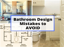 Two bathrooms and floor plan illustrating article about bathroom design mistakes