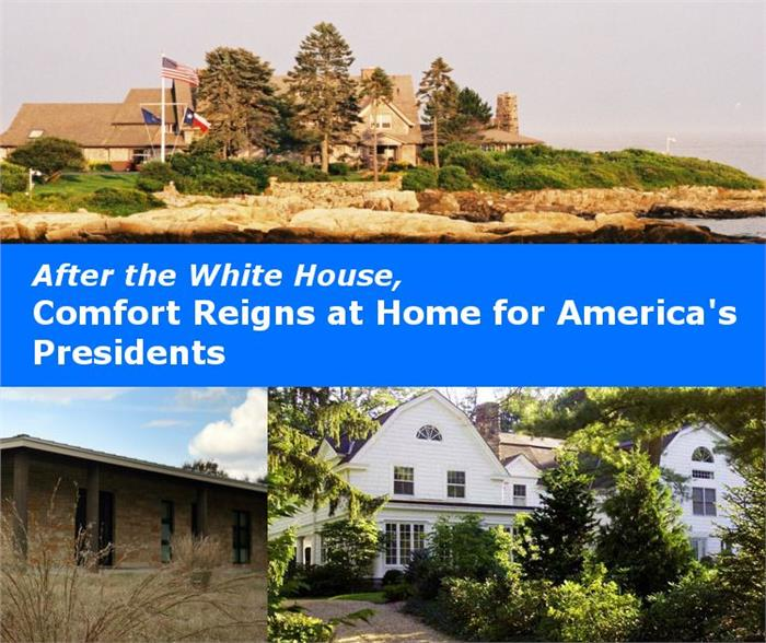After White House - Comfort Reigns at Home for US Presidents