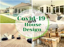 A home exterior and 3 interiors illustrating article about the effect of Covid-19 on house design