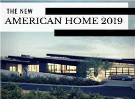 The New American Home 2019, illustrating article about its design and features