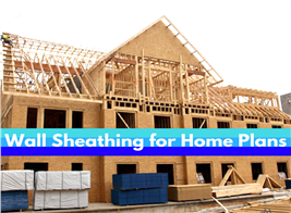 Image illustrating wall sheathing for home plans