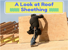 Image of a carpenter installing roof sheathing