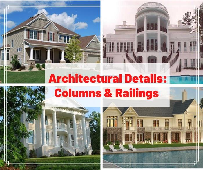 Four homes illustrating article about the use of columns and railings in homes