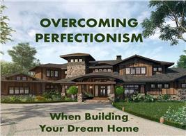 Luxury Prairie style home illustrating article about overcoming doubts to build a dream home