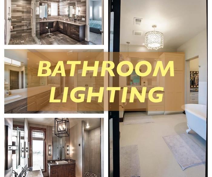 4 bathroom settings illustrating article about bathroom lighting