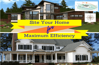 Article Category Site Your New Home to Save Energy and Maximize Natural Light