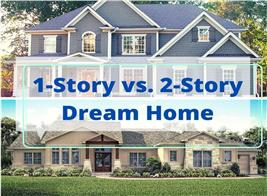One-story versus two-story home as your dream home