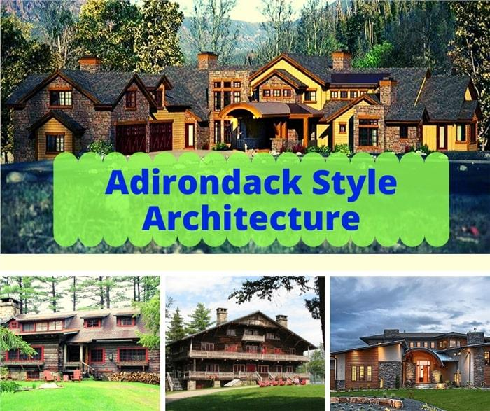 4 houses illustrating article about Adirondack style architecture