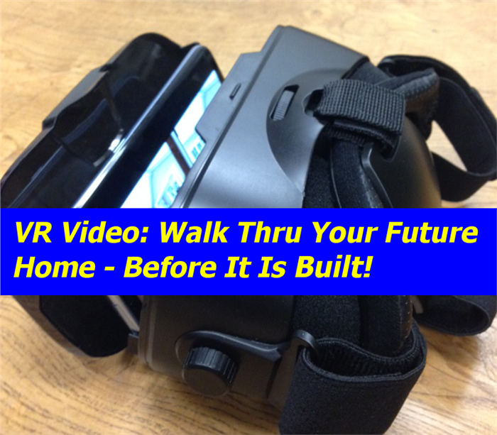 VR headset with smartphone for viewing virtual walk-through of home plan