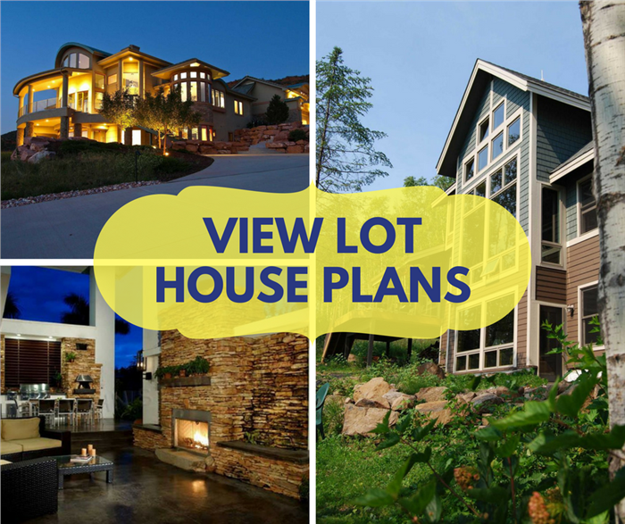 House Plans with a View: Perfect for the Lot That Has a Great Vista