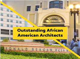 Split image of Howard Theatre and UCLA Medical Center to illustrate article on African American Architects