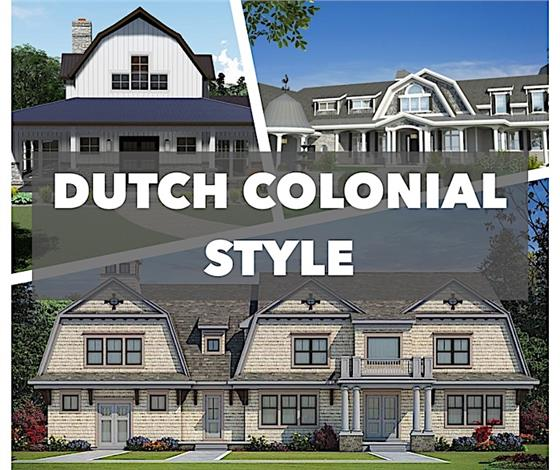 learn house plan Dutch Colonial Homes: Practical, Beautiful, Rich in History
