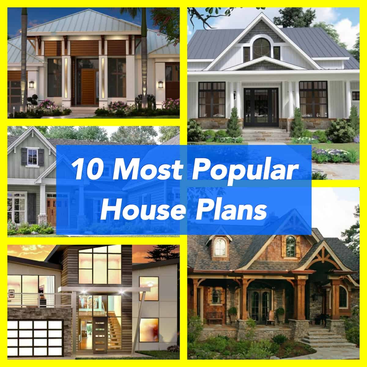 10 Most Popular House Plans Collage